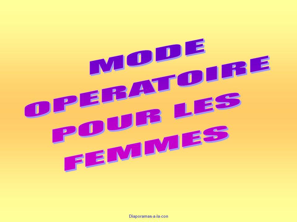MODE OPERATOIRE POUR LES FEMMES Diaporamas-a-la-con