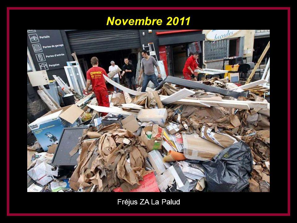 Novembre 2011 Fréjus ZA La Palud