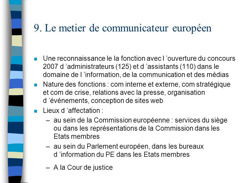 9. Le metier de communicateur européen
