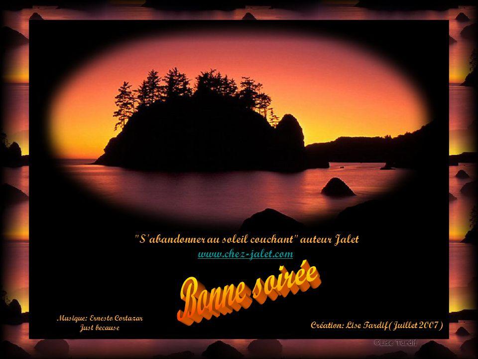 Bonne soirée S abandonner au soleil couchant auteur Jalet