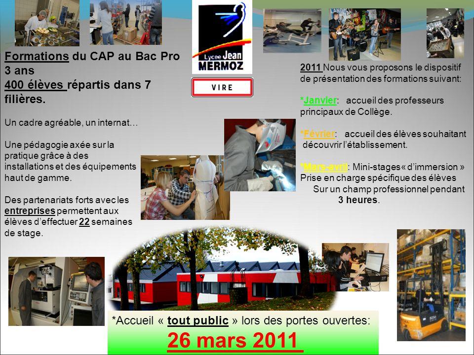 26 mars 2011 Formations du CAP au Bac Pro 3 ans