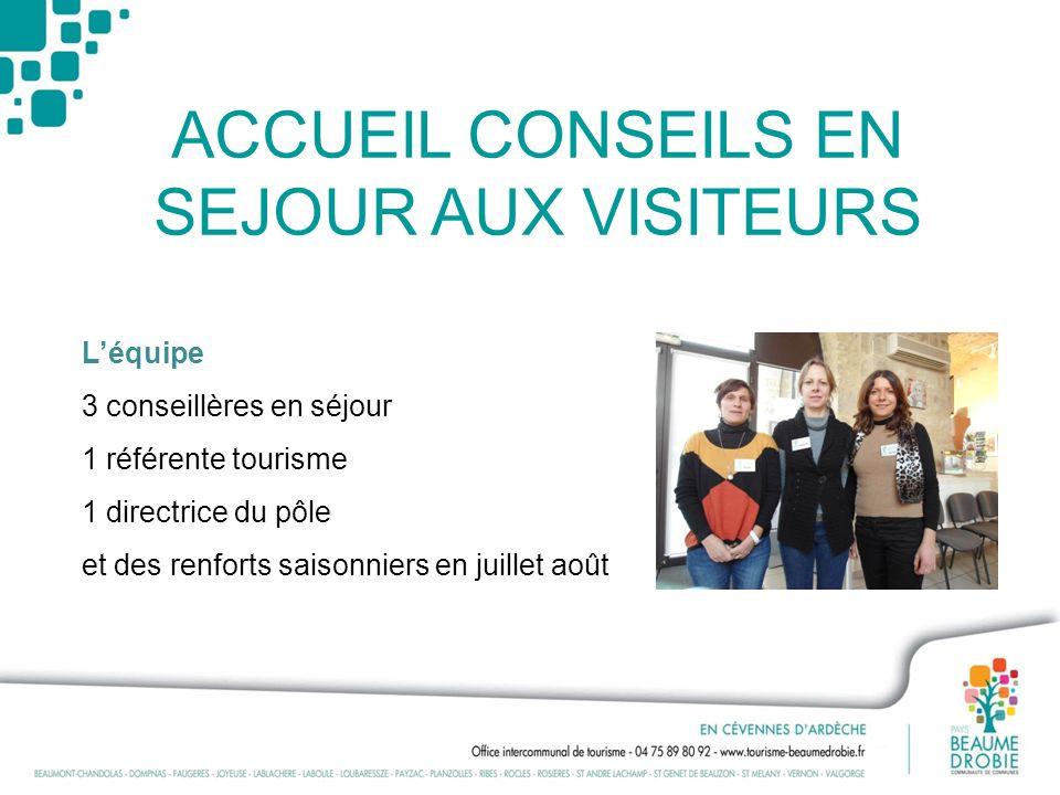 ACCUEIL CONSEILS EN SEJOUR AUX VISITEURS