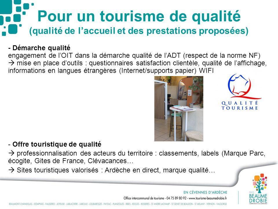 Pour un tourisme de qualité (qualité de l'accueil et des prestations proposées)