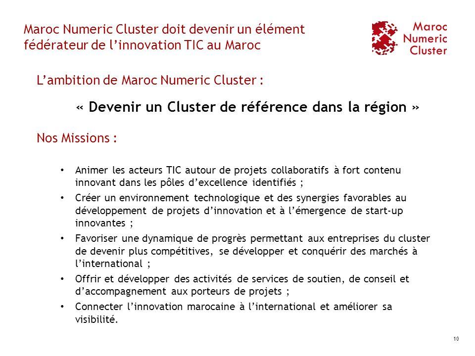 « Devenir un Cluster de référence dans la région »