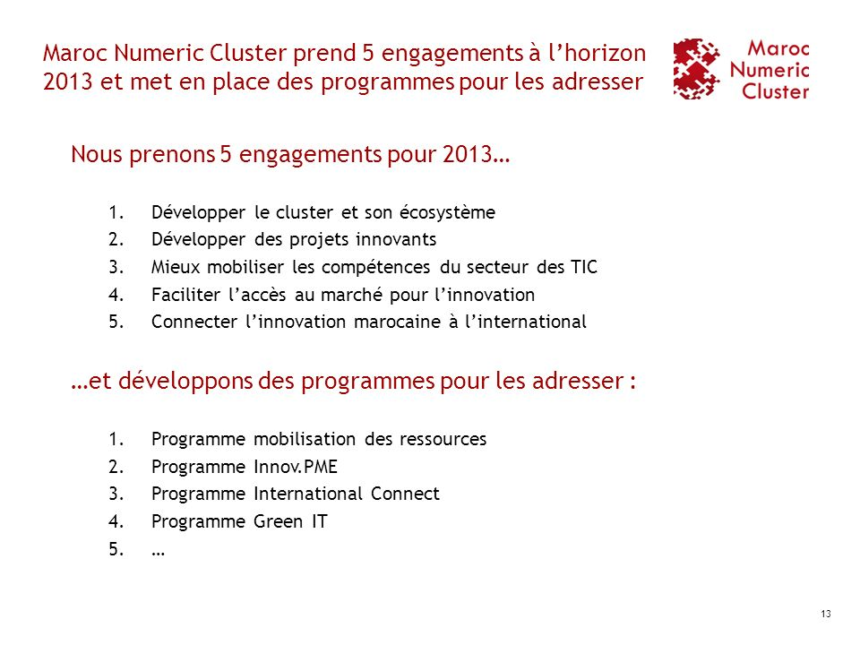 Nous prenons 5 engagements pour 2013…