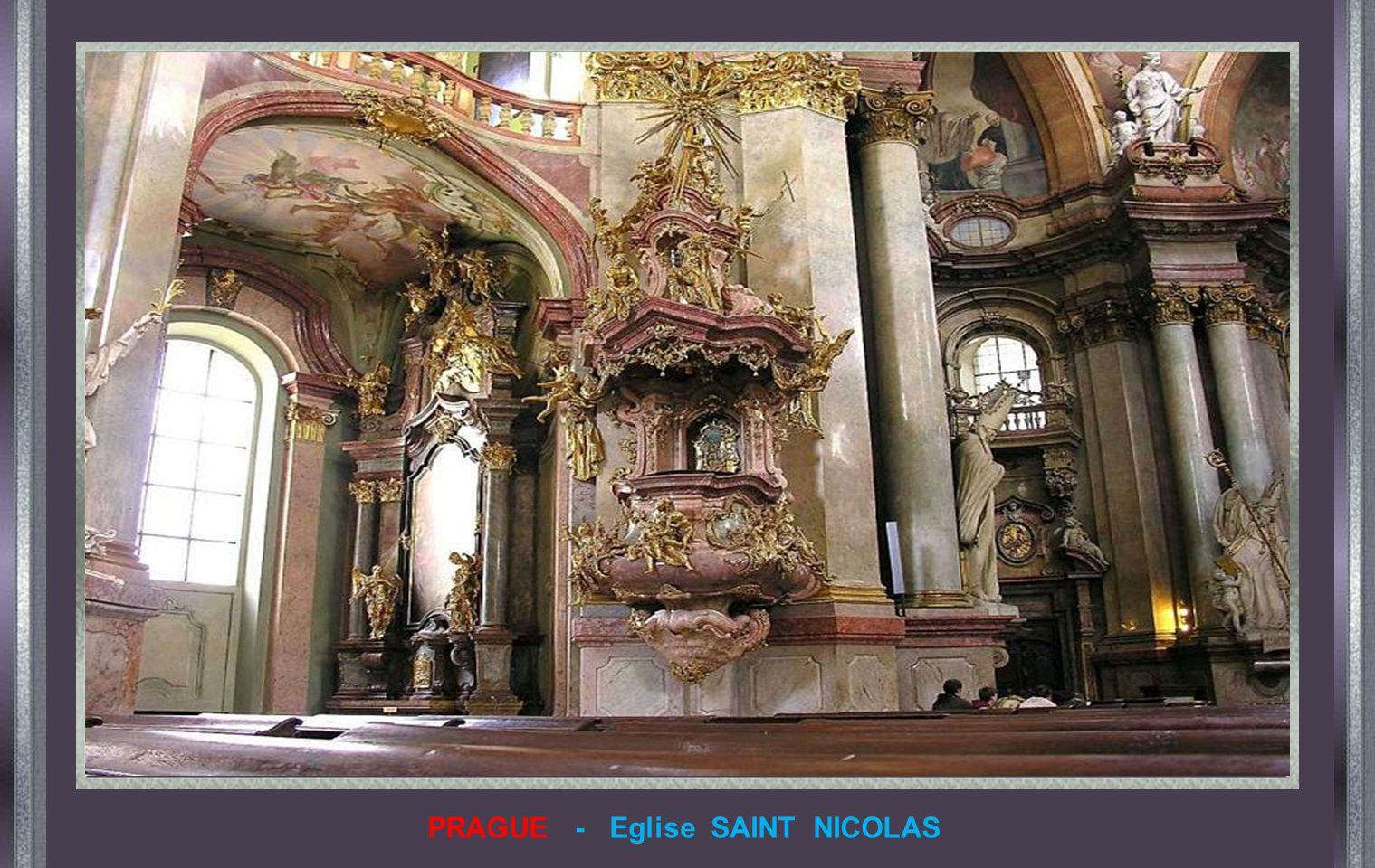 PRAGUE - Eglise SAINT NICOLAS
