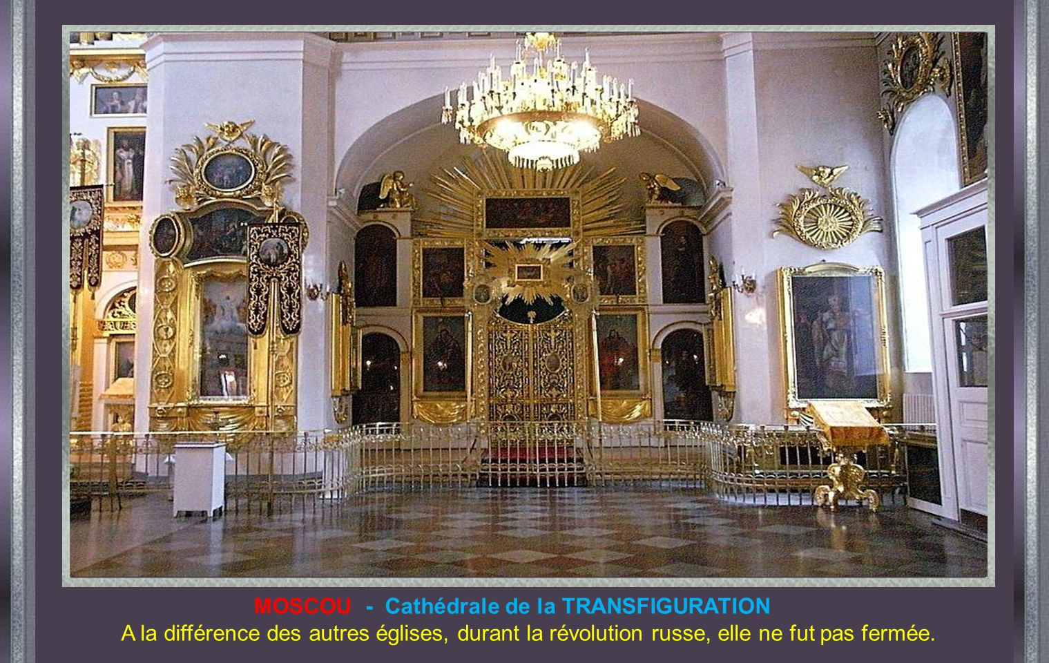 MOSCOU - Cathédrale de la TRANSFIGURATION