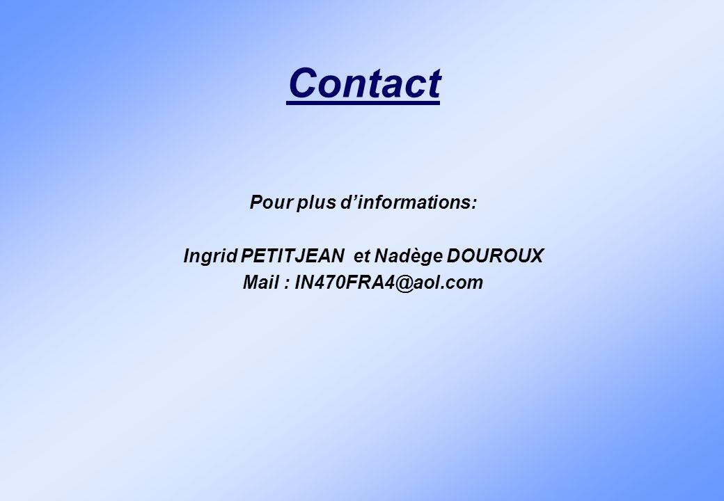 Pour plus d'informations: Ingrid PETITJEAN et Nadège DOUROUX