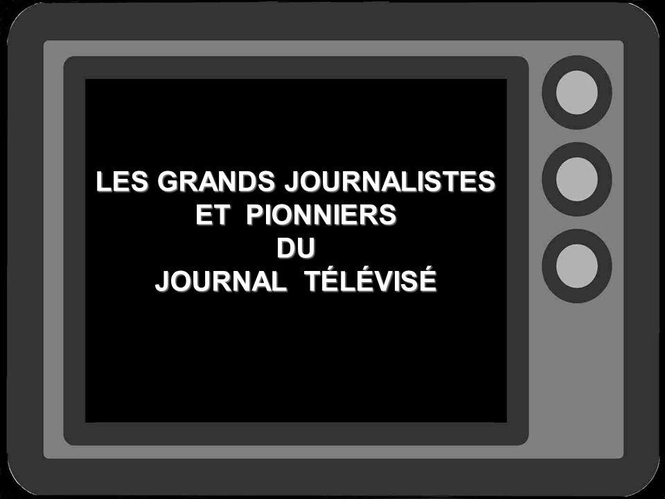 LES GRANDS JOURNALISTES