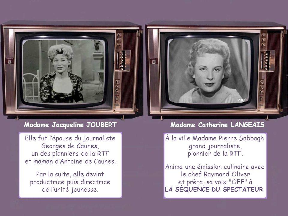 Madame Jacqueline JOUBERT Madame Catherine LANGEAIS