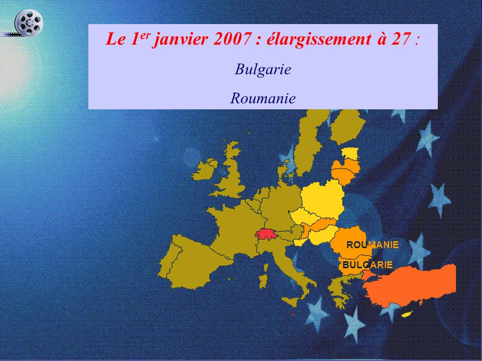 Le 1er janvier 2007 : élargissement à 27 :