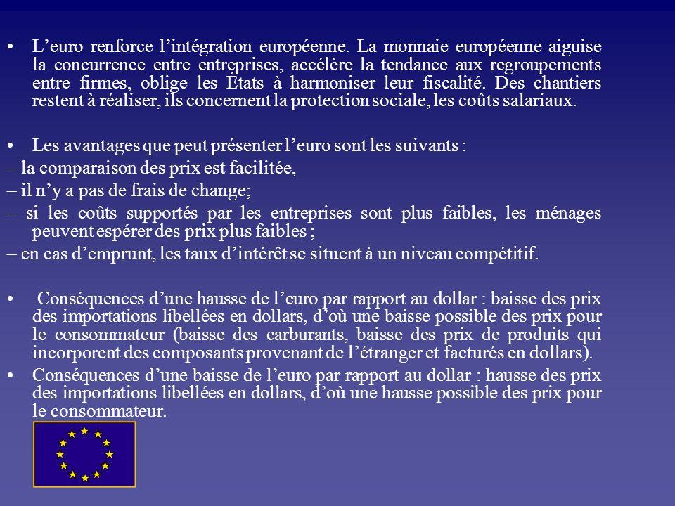 L'euro renforce l'intégration européenne