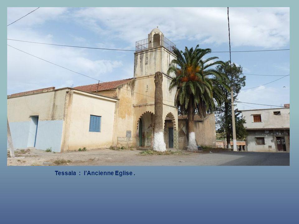 Tessala : l'Ancienne Eglise .
