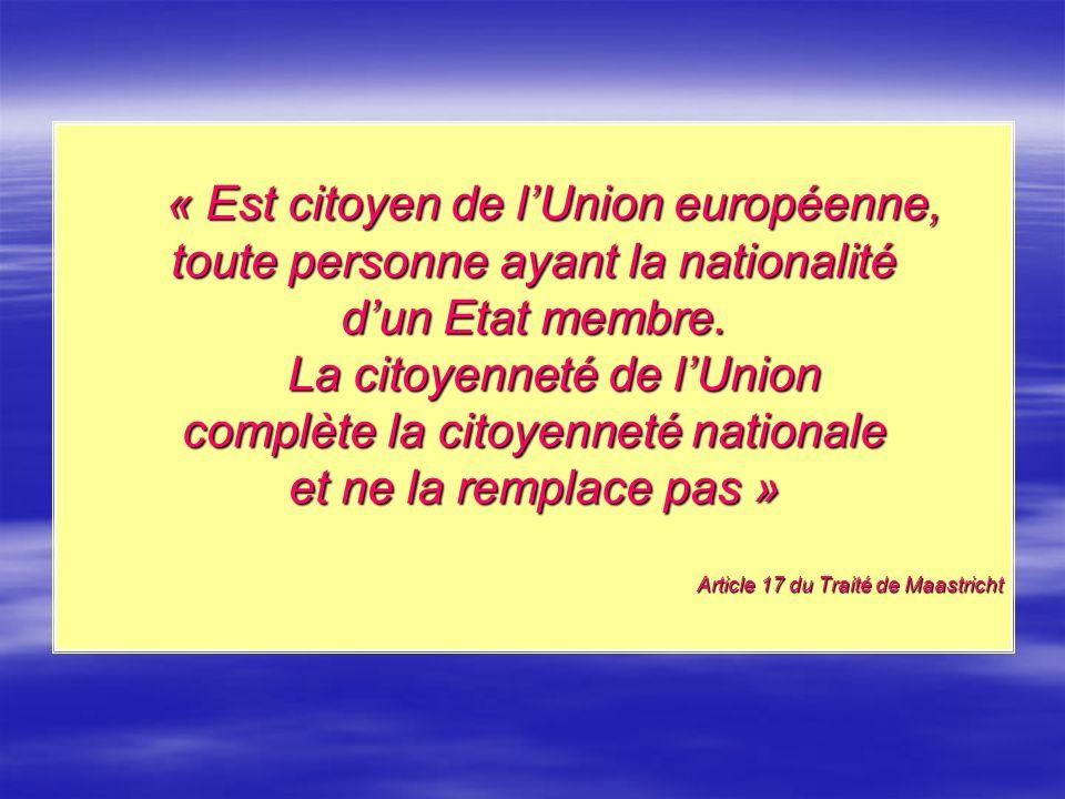 « Est citoyen de l'Union européenne,