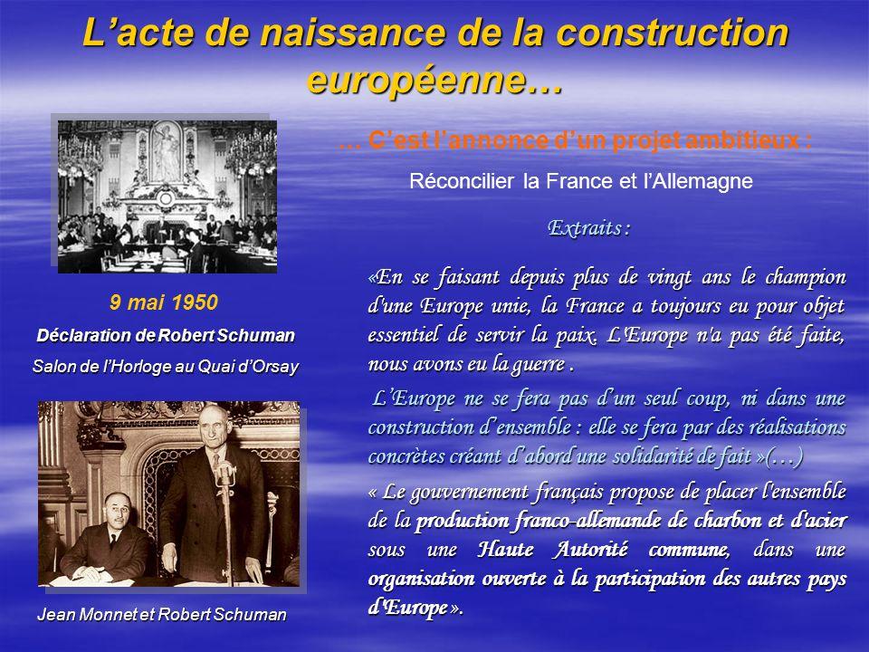 L'acte de naissance de la construction européenne…