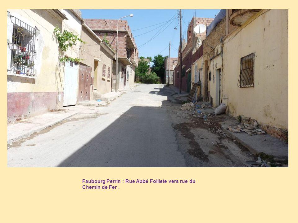 Faubourg Perrin : Rue Abbé Folliete vers rue du Chemin de Fer .