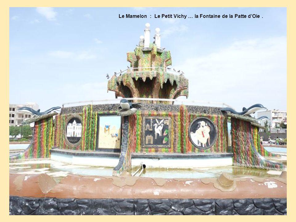 Le Mamelon : Le Petit Vichy … la Fontaine de la Patte d'Oie .