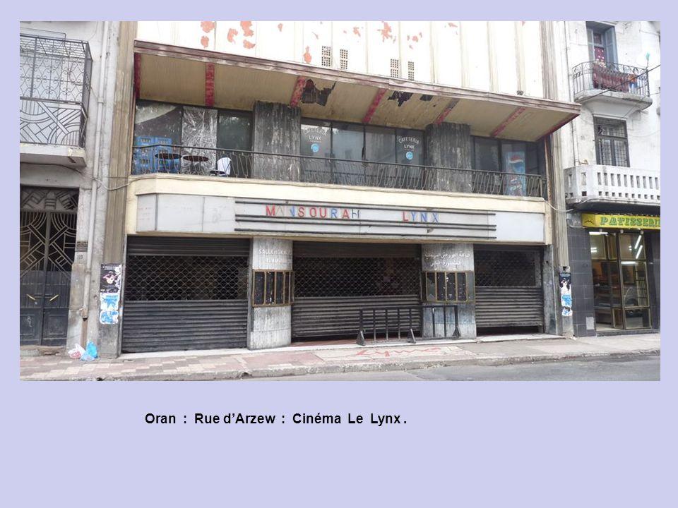 Oran : Rue d'Arzew : Cinéma Le Lynx .