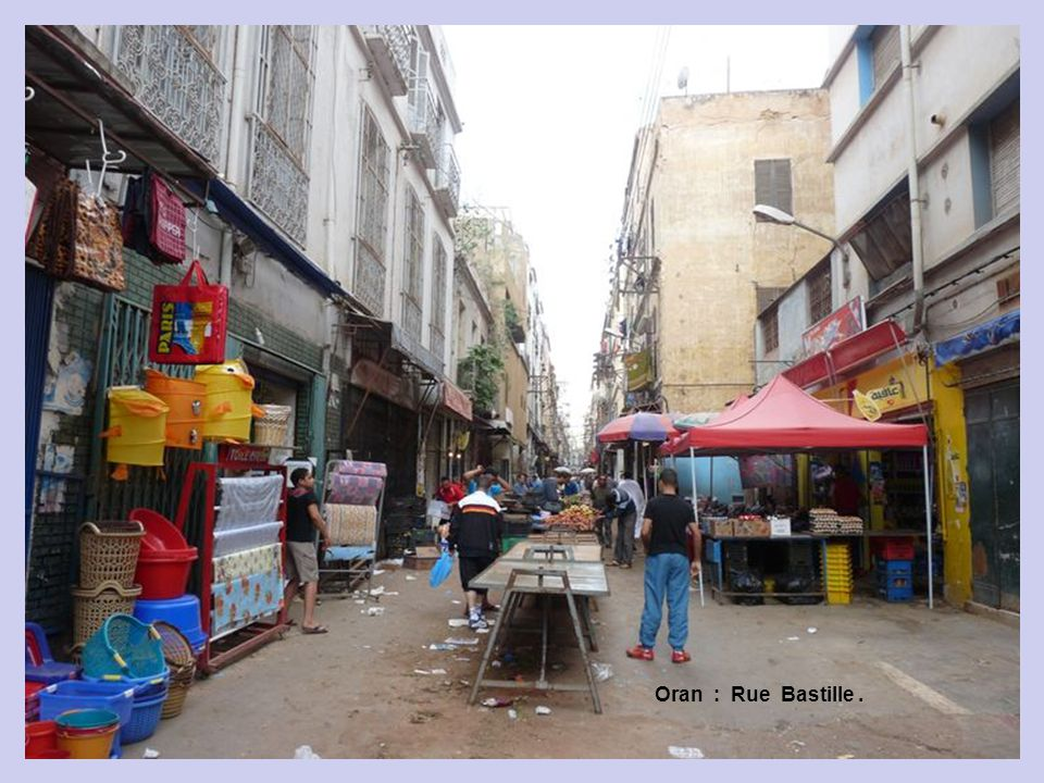 Oran : Rue Bastille .