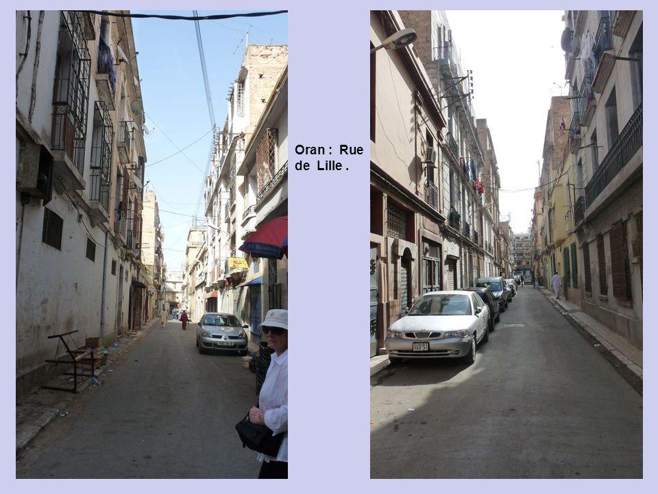 Oran : Rue de Lille .