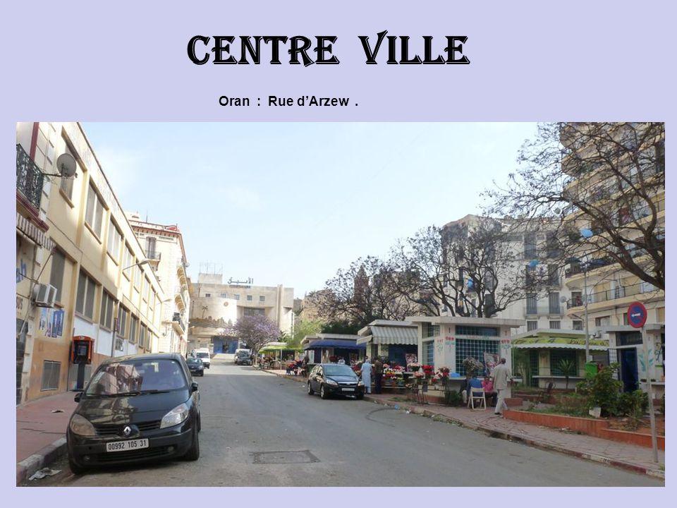 Centre ville Oran : Rue d'Arzew .