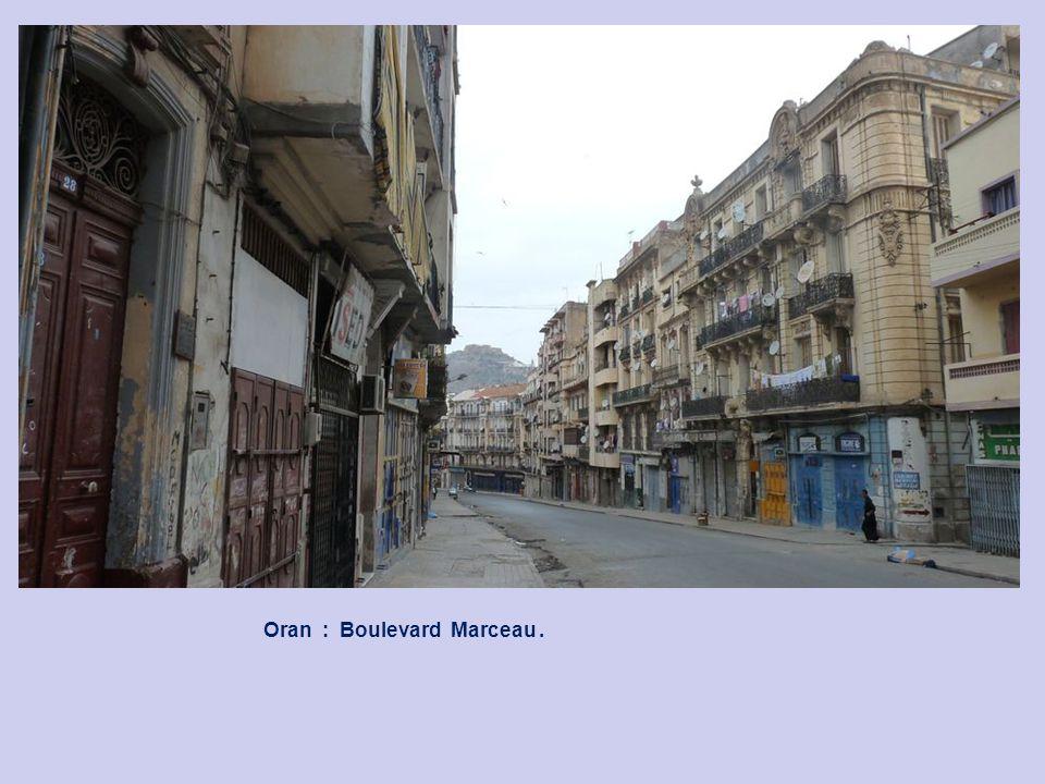 Oran : Boulevard Marceau .