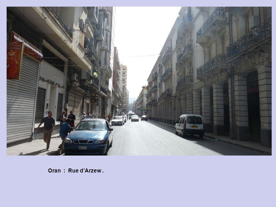 Oran : Rue d'Arzew .