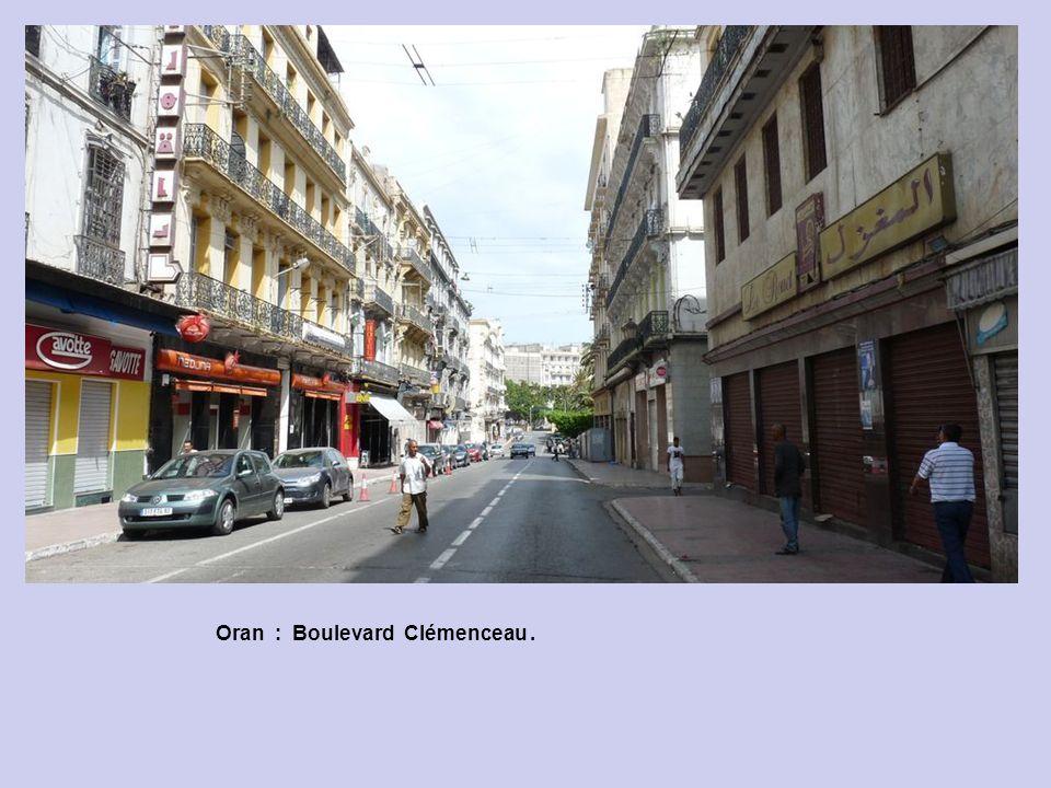 Oran : Boulevard Clémenceau .