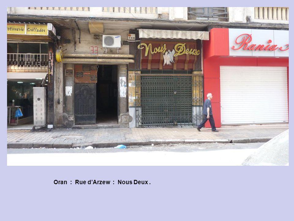 Oran : Rue d'Arzew : Nous Deux .