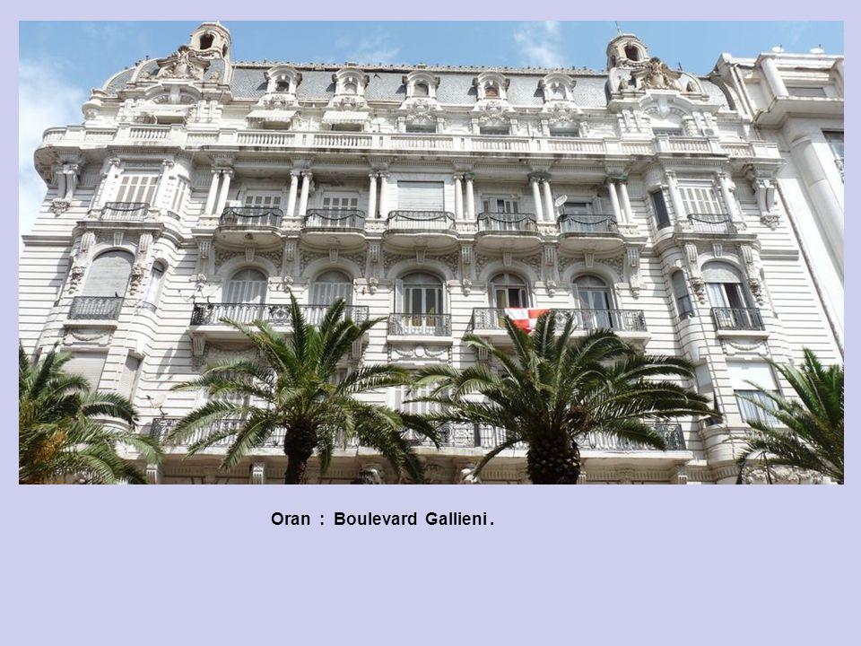 Oran : Boulevard Gallieni .