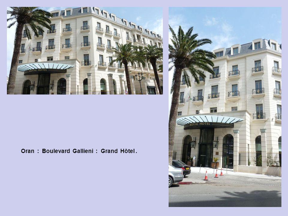 Oran : Boulevard Gallieni : Grand Hôtel .