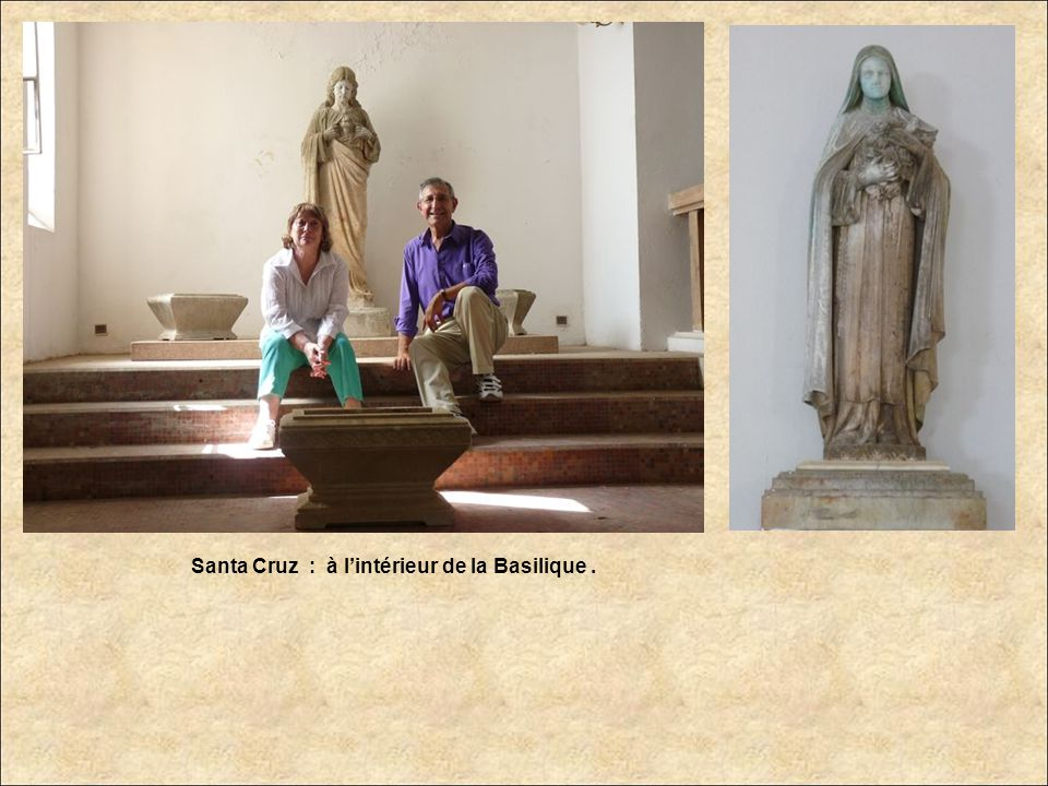 Santa Cruz : à l'intérieur de la Basilique .