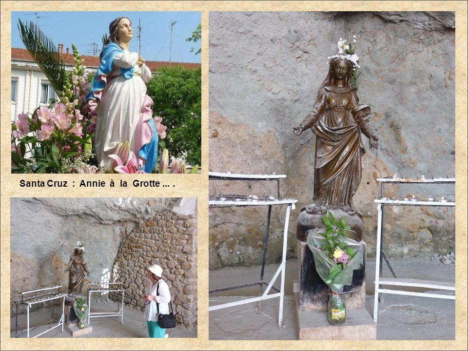 Santa Cruz : Annie à la Grotte ... .