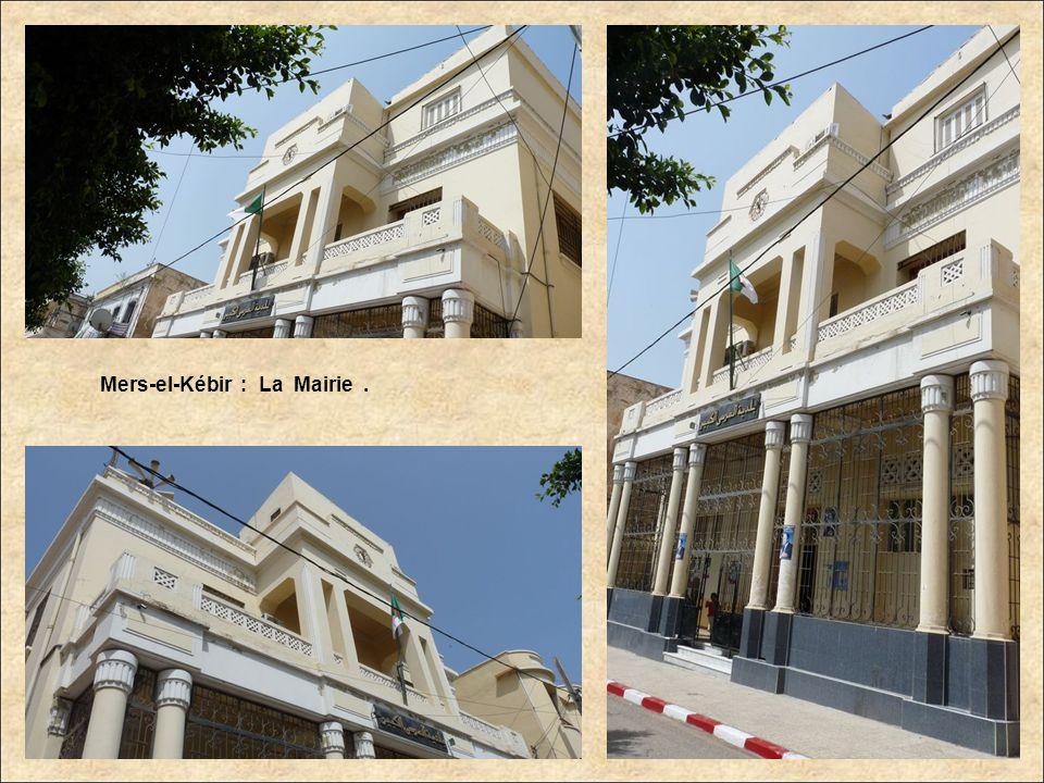 Mers-el-Kébir : La Mairie .
