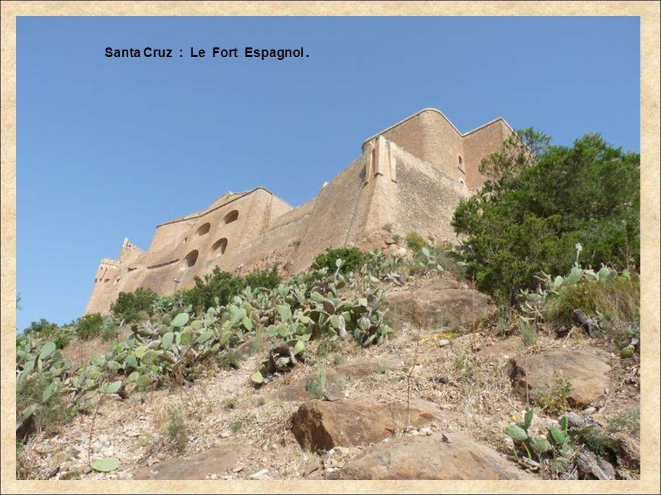 Santa Cruz : Le Fort Espagnol .