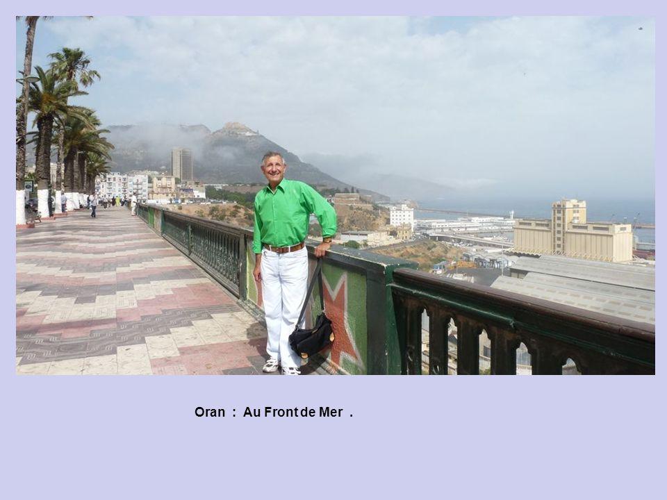 Oran : Au Front de Mer .
