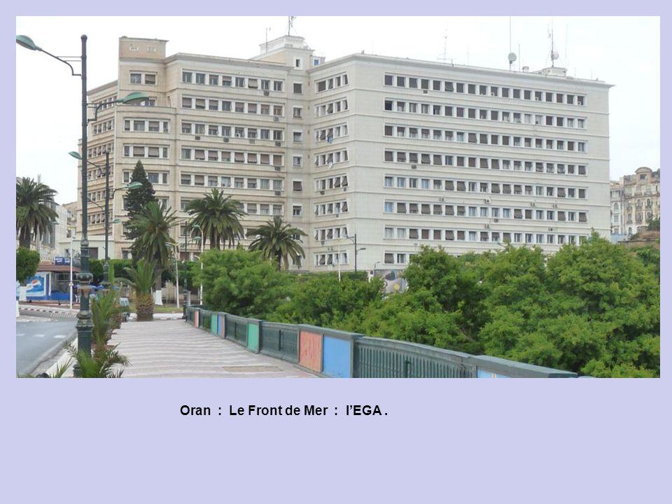 Oran : Le Front de Mer : l'EGA .