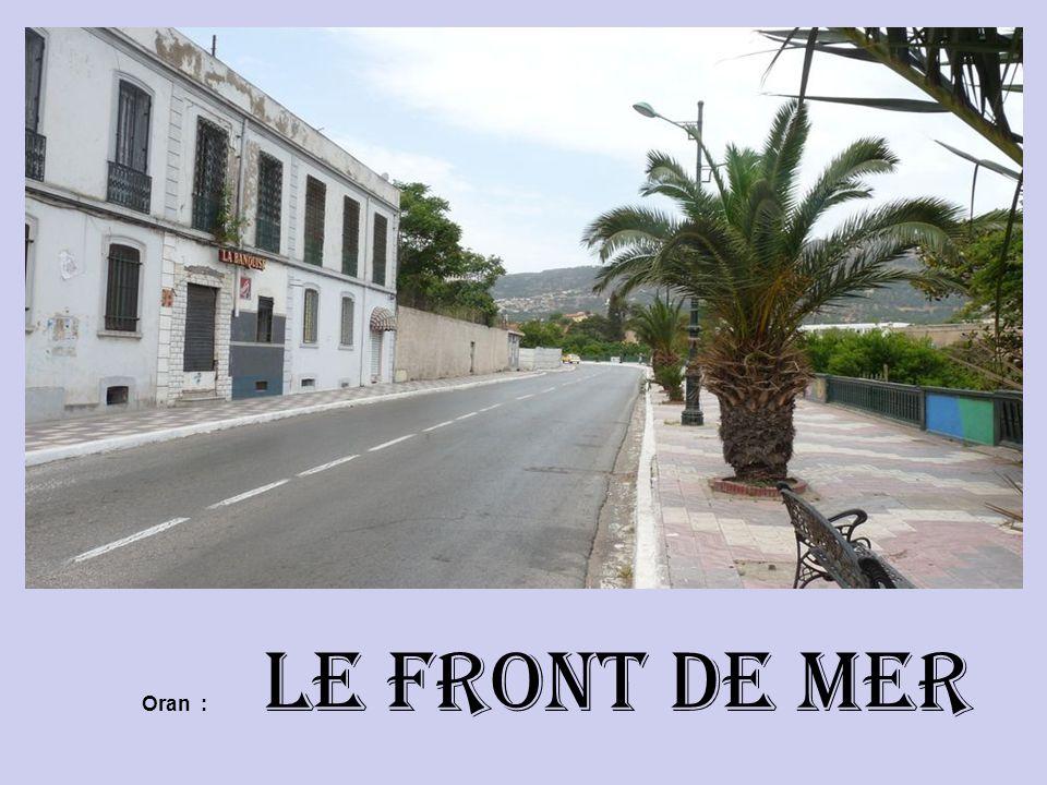 Oran : Le Front de Mer