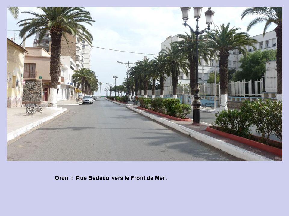 Oran : Rue Bedeau vers le Front de Mer .
