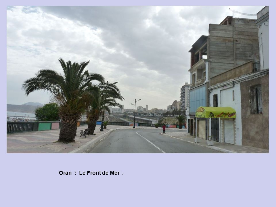 Oran : Le Front de Mer .