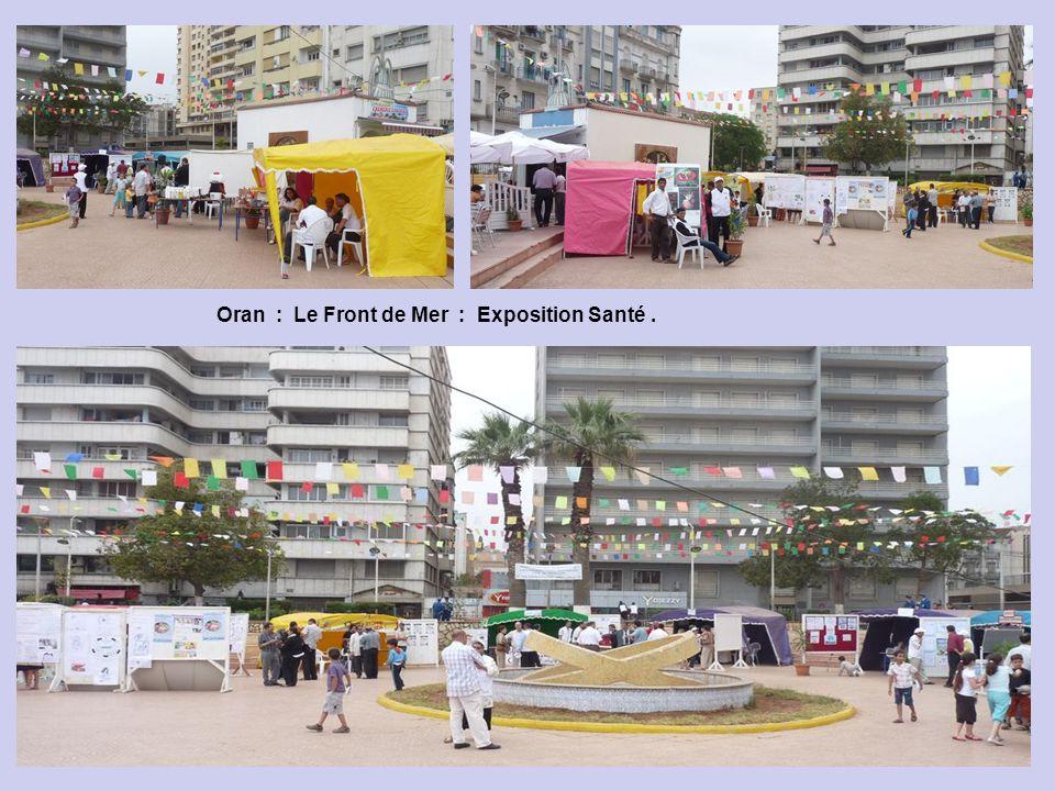 Oran : Le Front de Mer : Exposition Santé .