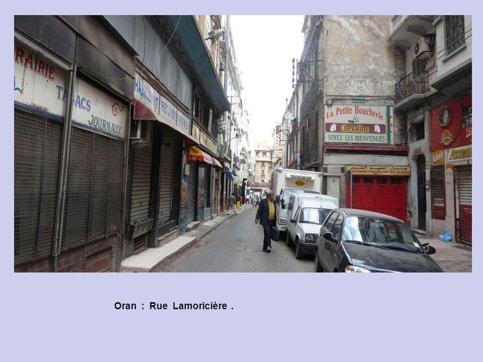 Oran : Rue Lamoricière .
