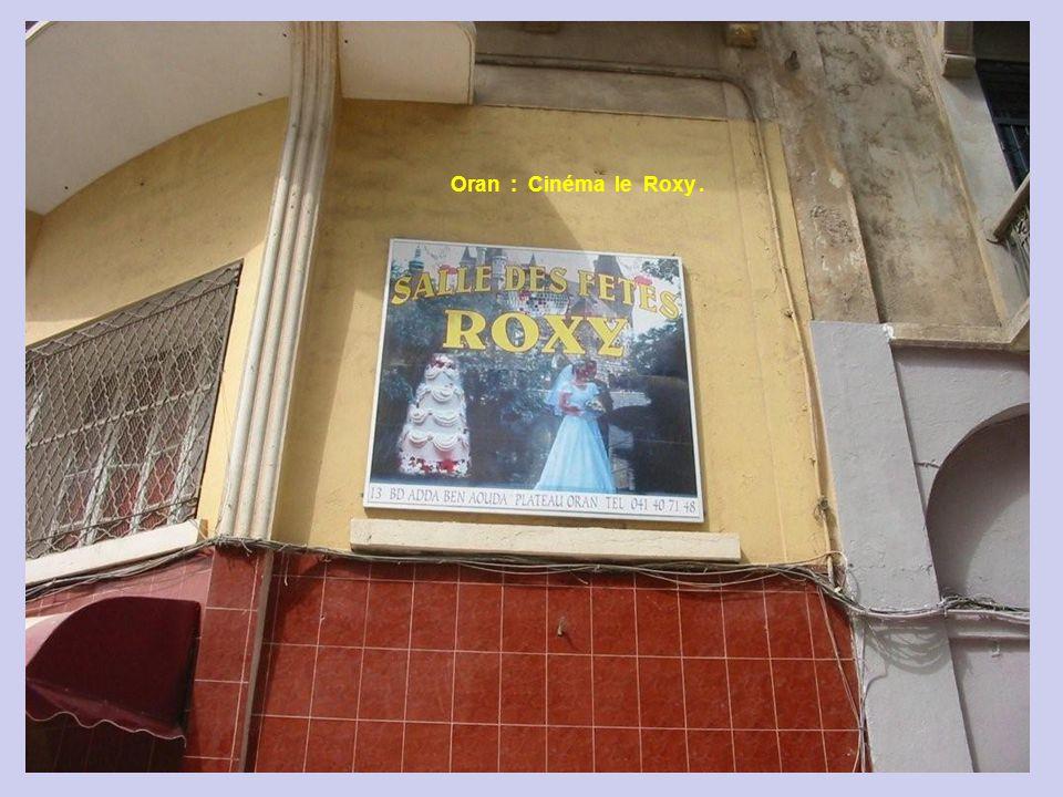 Oran : Cinéma le Roxy .