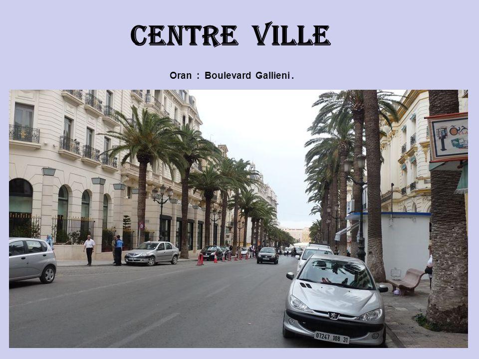 Centre ville Oran : Boulevard Gallieni .