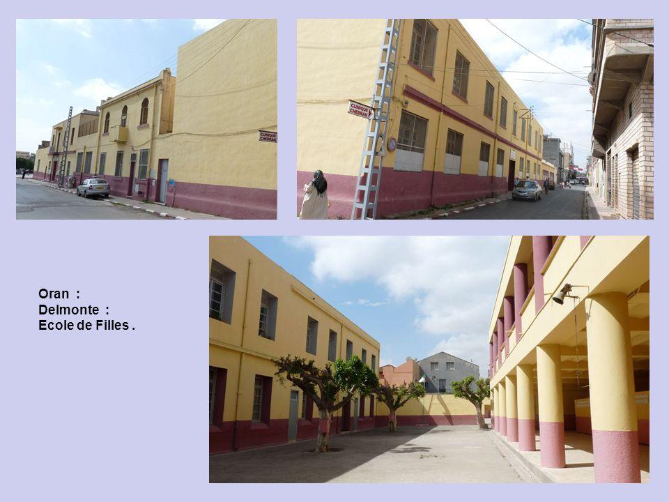 Oran : Delmonte : Ecole de Filles .
