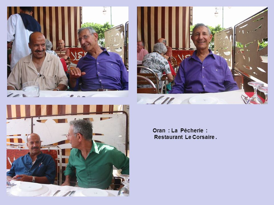 Oran : La Pêcherie : Restaurant Le Corsaire .