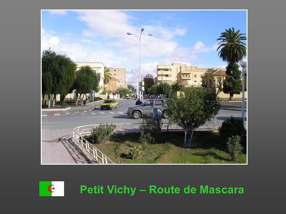 Petit Vichy – Route de Mascara