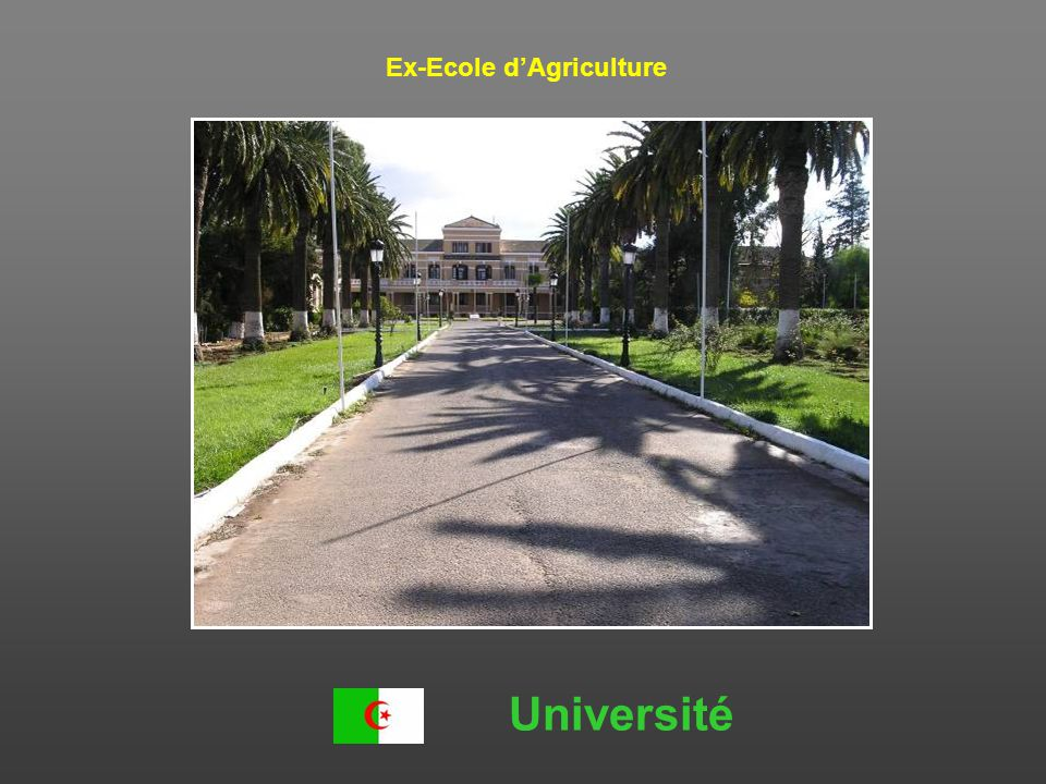 Ex-Ecole d'Agriculture