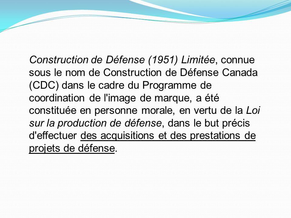 Construction de Défense (1951) Limitée, connue sous le nom de Construction de Défense Canada (CDC) dans le cadre du Programme de coordination de l image de marque, a été constituée en personne morale, en vertu de la Loi sur la production de défense, dans le but précis d effectuer des acquisitions et des prestations de projets de défense.