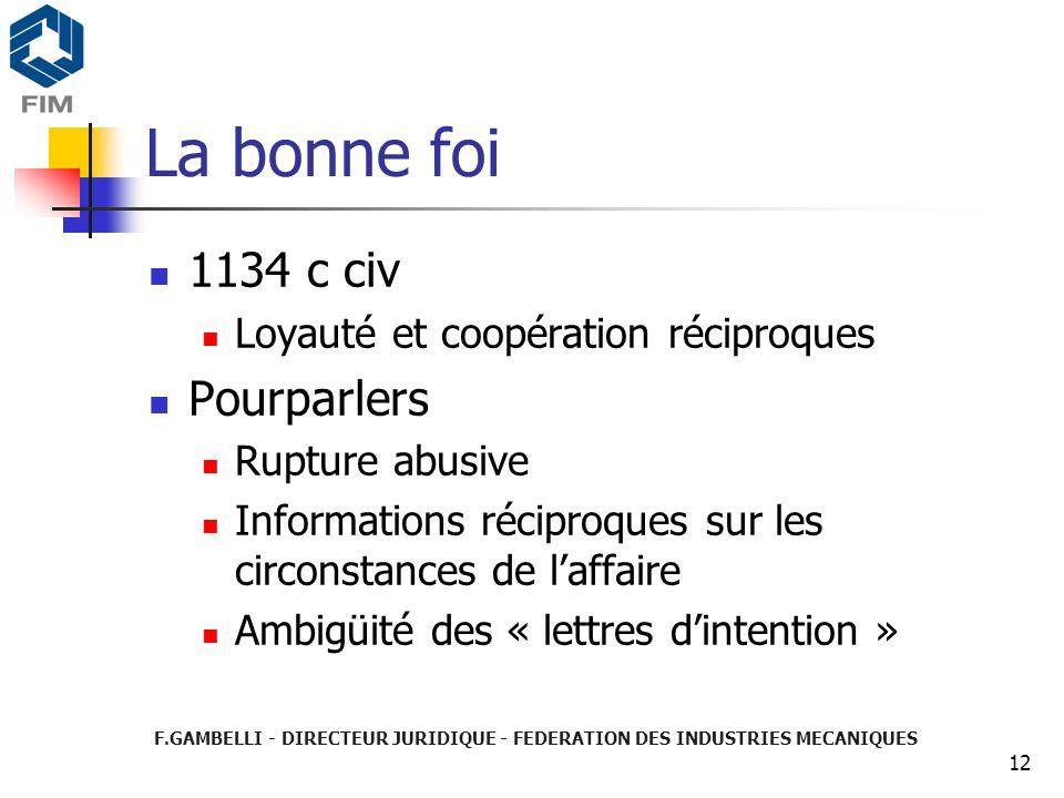 La bonne foi 1134 c civ Pourparlers Loyauté et coopération réciproques